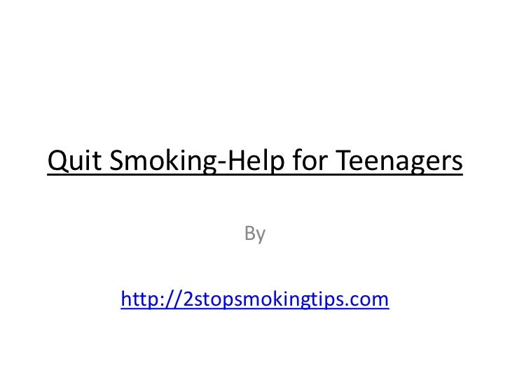 Quit smoking help for teenagers