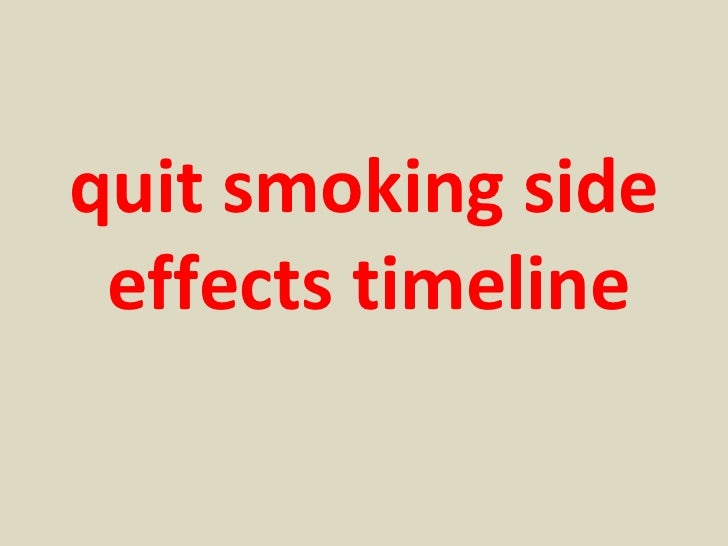 Quit smoking side effects timeline