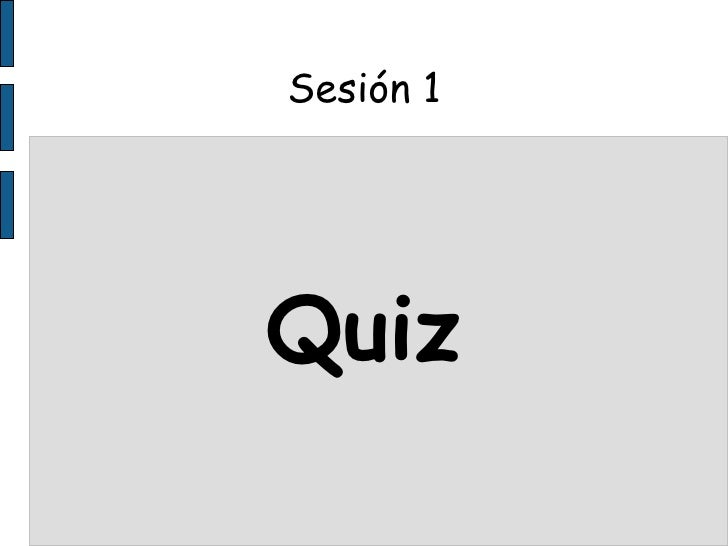Sesión 1 Quiz