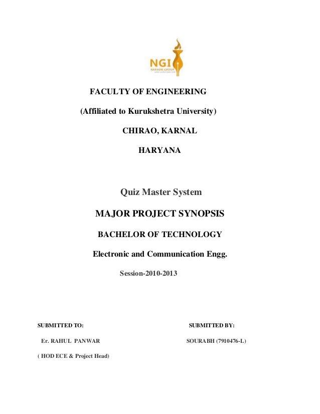 FACULTY OF ENGINEERING (Affiliated to Kurukshetra University) CHIRAO, KARNAL HARYANA Quiz Master System MAJOR PROJECT SYNO...