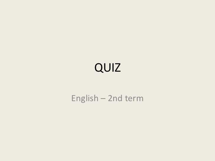 QUIZEnglish – 2nd term