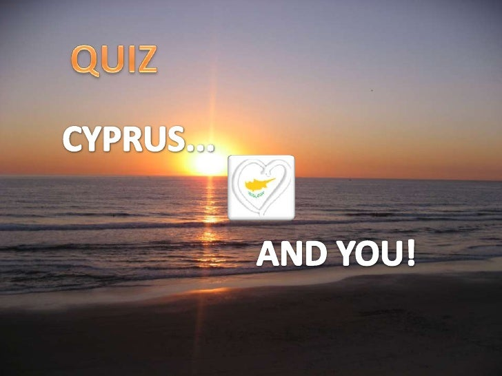 1. Cyprus gets its name from:a. Goldb. Silverc. Copper