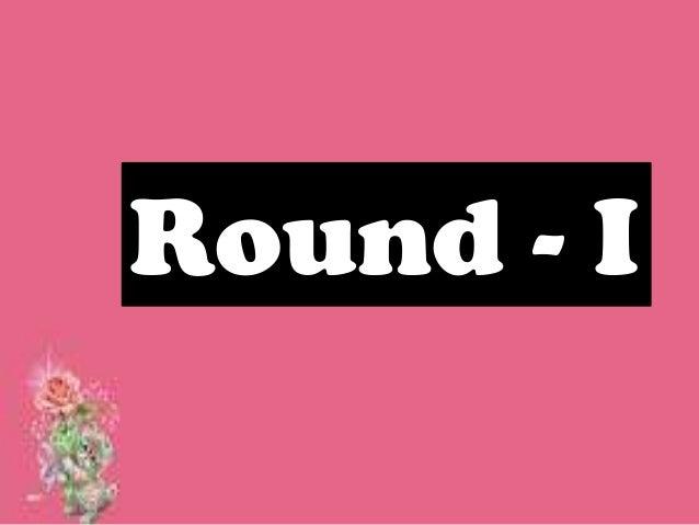 Round - I