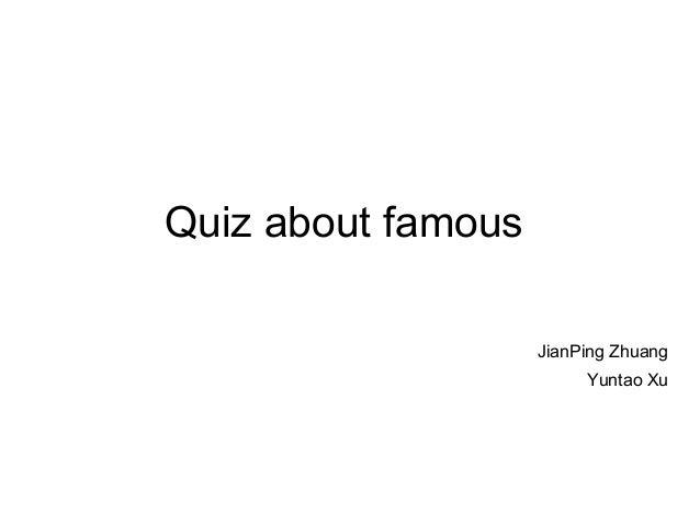 Quiz about famous