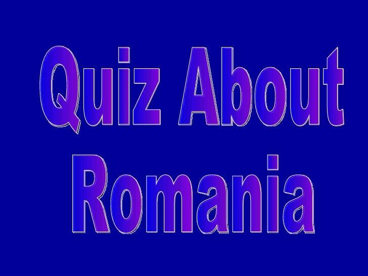 Quiz About Romania