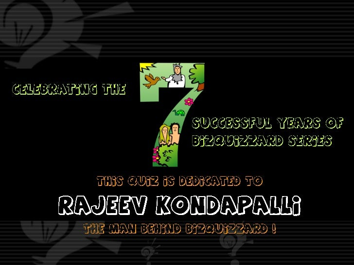 Quiz dedicated to Rajeev kondapalli