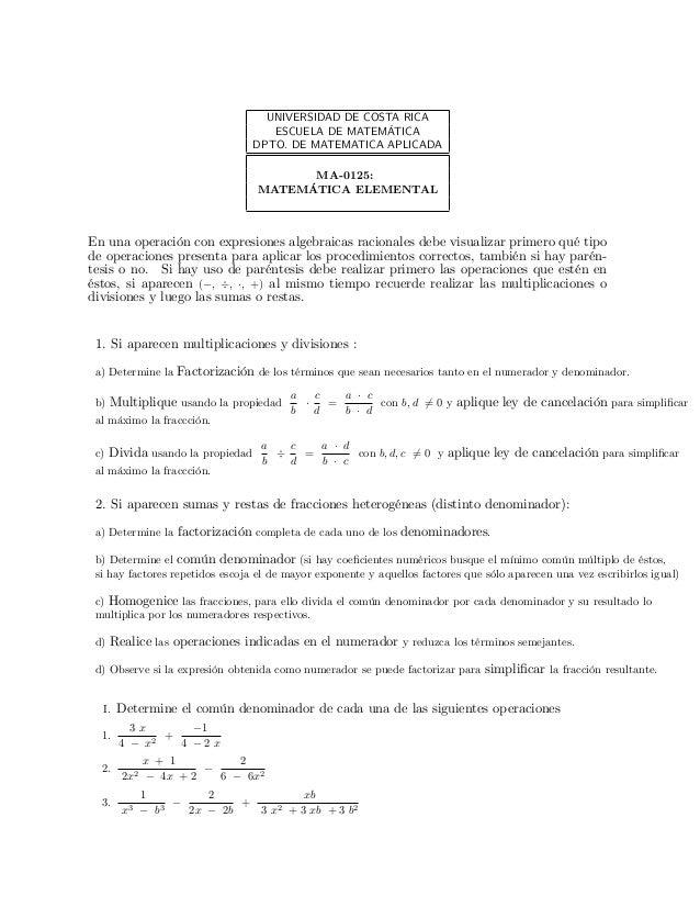 UNIVERSIDAD DE COSTA RICA ESCUELA DE MATEMÁTICA DPTO. DE MATEMATICA APLICADA MA-0125: MATEMÁTICA ELEMENTAL  En una operaci...