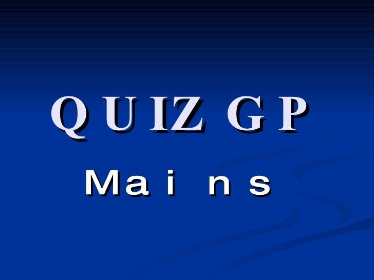 Quiz Gp Finale Mains - 12th March'08