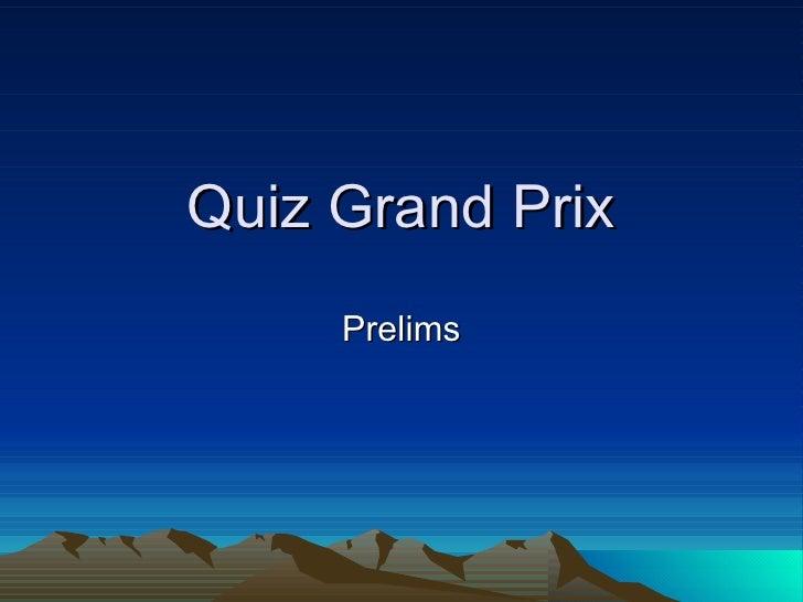Quiz Grand Prix Prelims