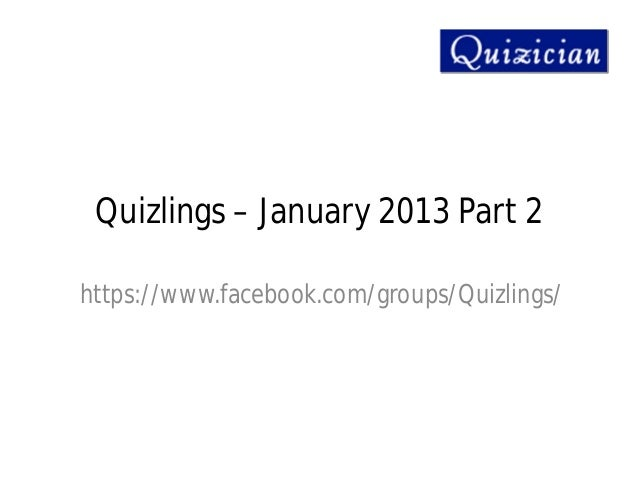Quizlings – january 2013 part 2