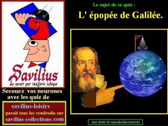 Quiz  l'épopée de Galilée