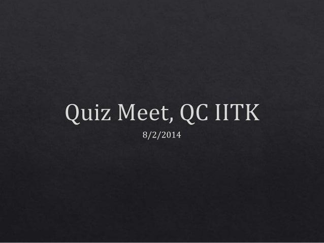 Quiz meet 2.8.14