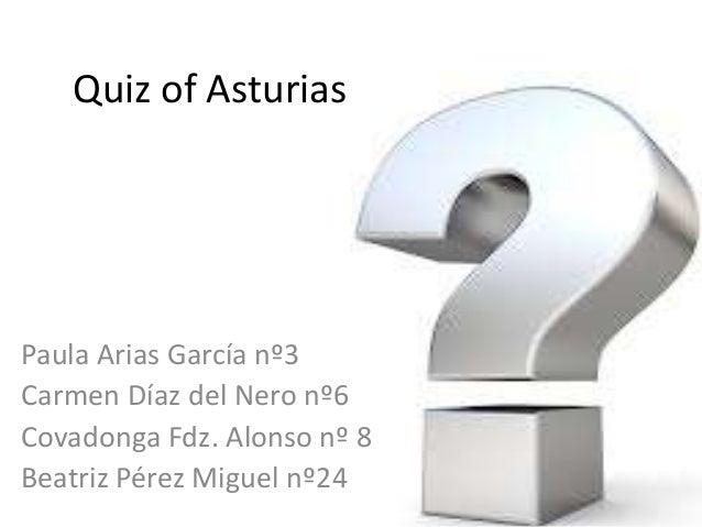 Quiz of Asturias