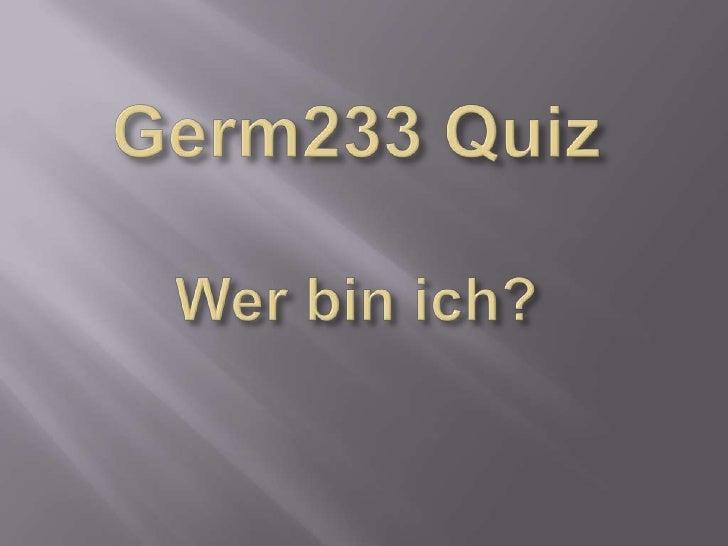Germ233 QuizWer bin ich?<br />