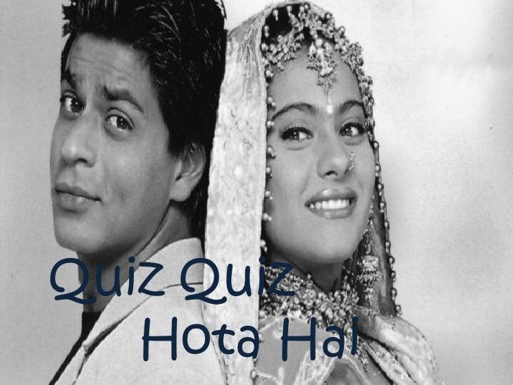 Quiz Quiz<br />HotaHai<br />