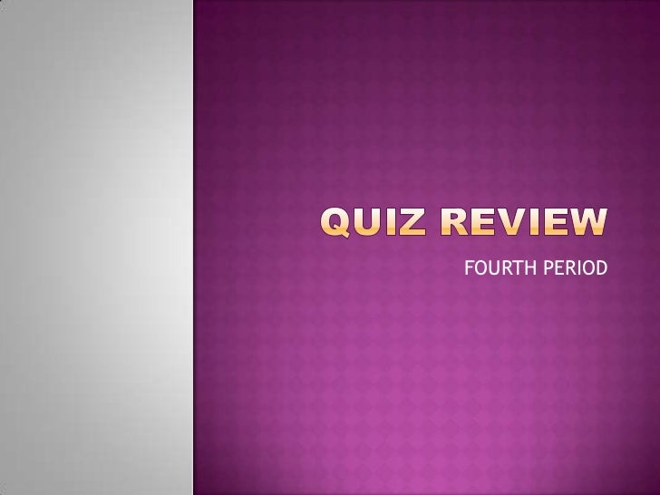 Quiz review8 def