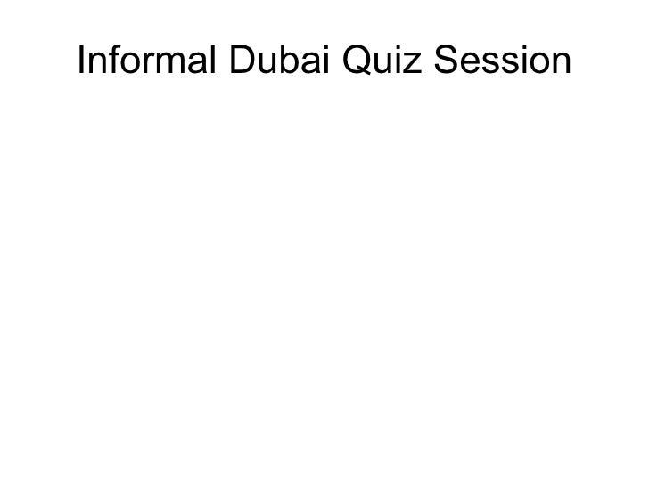 Informal Dubai Quiz Session