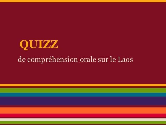 QUIZZde compréhension orale sur le Laos