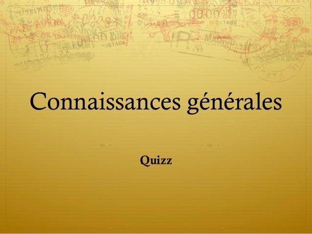 Connaissances générales Quizz