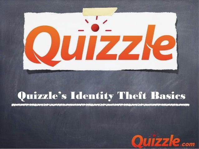 Quizzle's Identity Theft Basics
