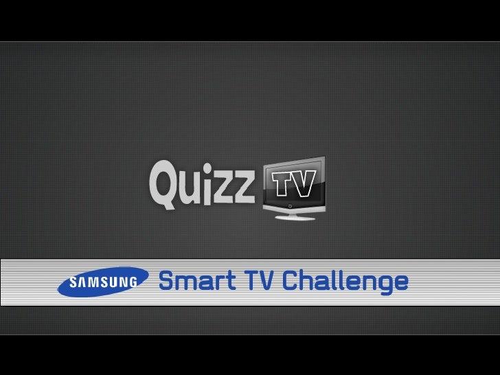 Samsung SmartTV Challenge - QuizzTV