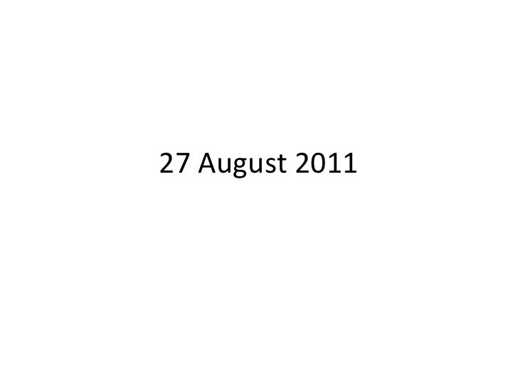 27 August 2011<br />