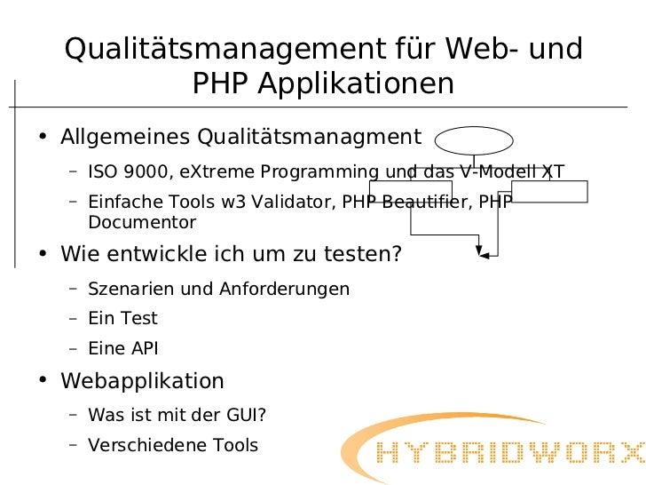Qualitätsmanagement für Web- und             PHP Applikationen●   Allgemeines Qualitätsmanagment    –   ISO 9000, eXtreme ...