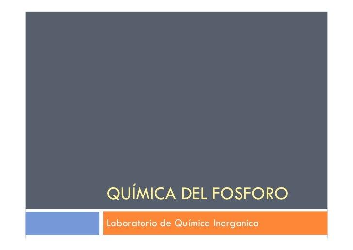 QuíMica Del Fosforo