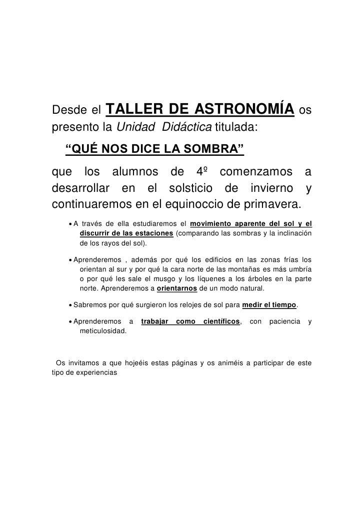 """Desde el TALLER DE ASTRONOMÍA os presento la Unidad Didáctica titulada:    """"QUÉ NOS DICE LA SOMBRA"""" que los alumnos de 4º ..."""