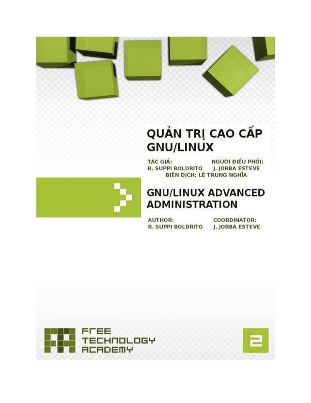 FUOC • PID_00148358 Quản trị cao cấp GNU/Linux Quản trị cao cấp GNU/Linux Josep Jorba Esteve (người điều phối) Remo Suppi ...