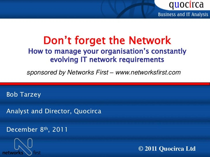 Quocirca & Networks First, Don't Forget the Network