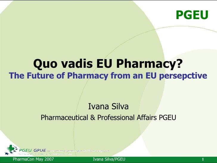 Quo Vadis EU Pharmacy?