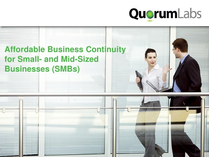 Affordable Business Continuity     for Small- and Mid-Sized     Businesses (SMBs)     1