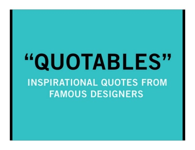 quotables inspirational quotes from famous designers