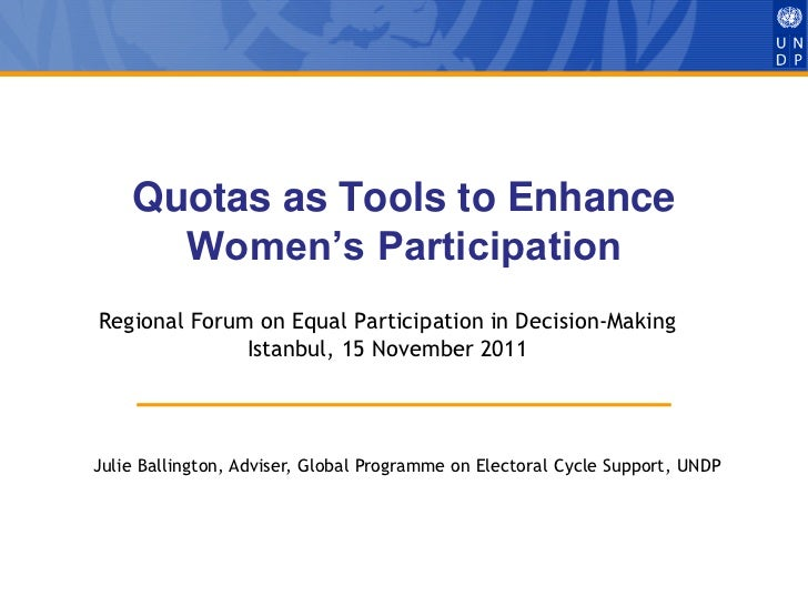 Quotas as Tools to Enhance      Women's ParticipationRegional Forum on Equal Participation in Decision-Making             ...