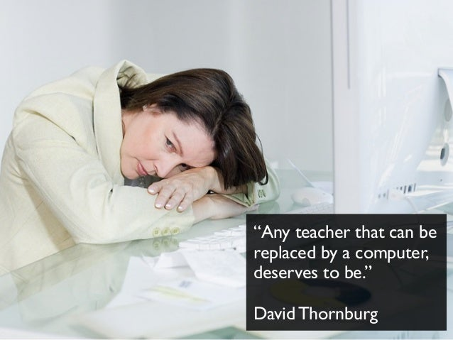 computer cannot replace teacher I teach both online and face to face and i don't think a coputer can replace a teacher completely, but it can do a lot of useful work for learners.