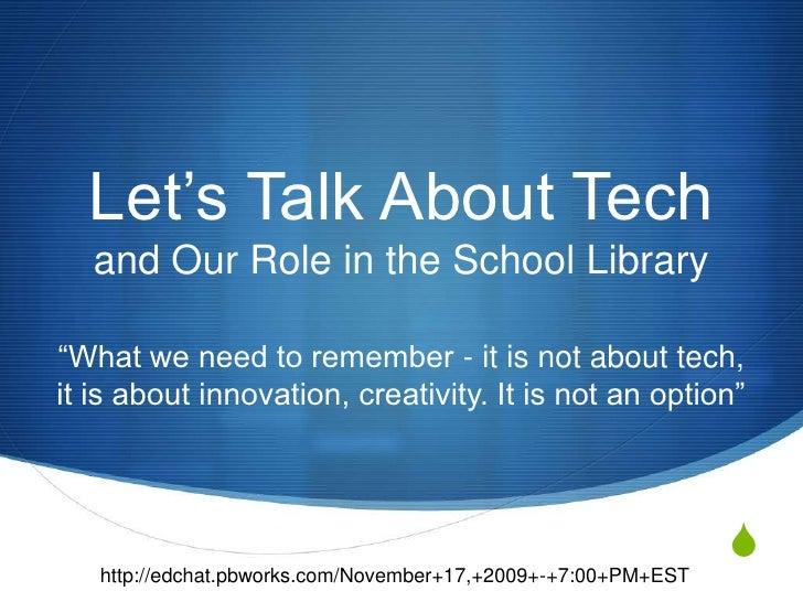 Talk About Tech in Edu