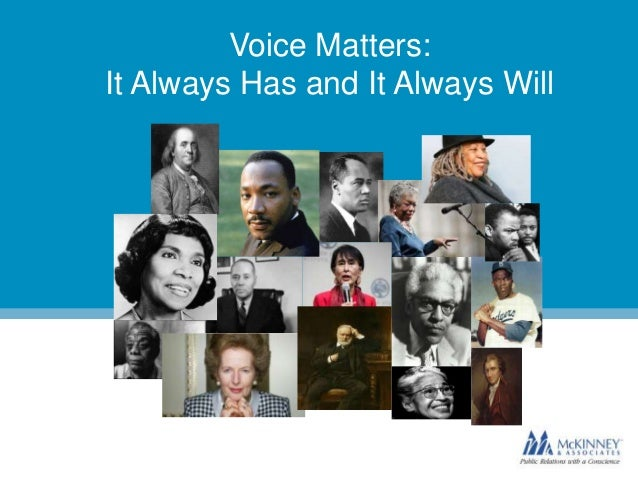 Voice Matters: It Always Has and It Always Will