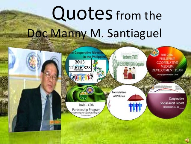 Quotesfrom the Doc Manny M. Santiaguel 2013 12,676,828