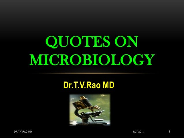 Quotes on Microbiology