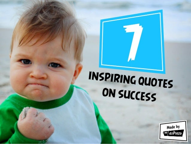 esPrezo - 7 inspiring quotes on success