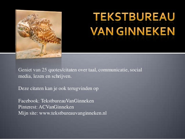 Citaten Over Schrijven : Quotes citaten over taal communicatie en social media