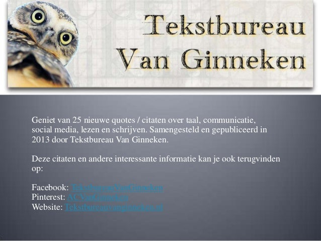 Bekende Citaten Over Lezen : Quotes citaten over taal communicatie en social media