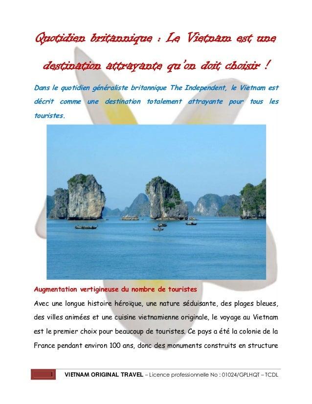 Quotidien britannique : Le Vietnam est une destination attrayante qu'on doit choisir ! Dans le quotidien généraliste brita...