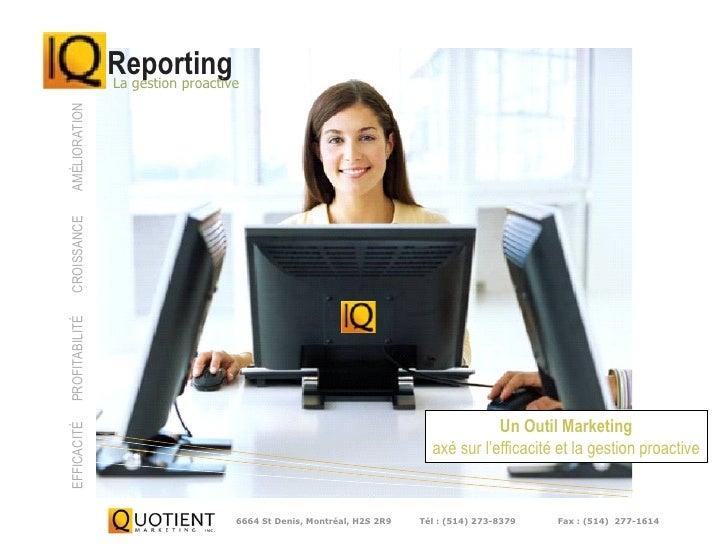 AMÉLIORATION CROISSANCE PROFITABILITÉ                 Reporting                 La gestion proactive                      ...