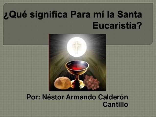 Por: Néstor Armando Calderón Cantillo