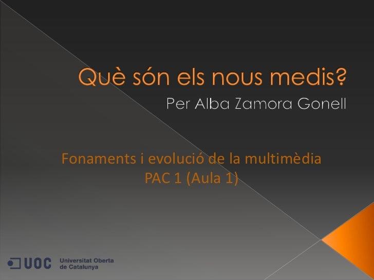 Què són els nous mitjans? per Alba Zamora Gonell