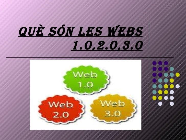 Què són les webs 1.0,2.0,3.0