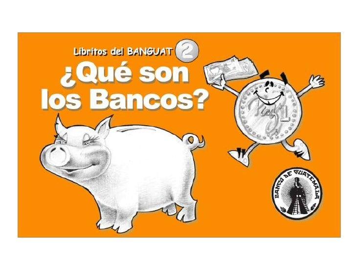 Qué son los bancos