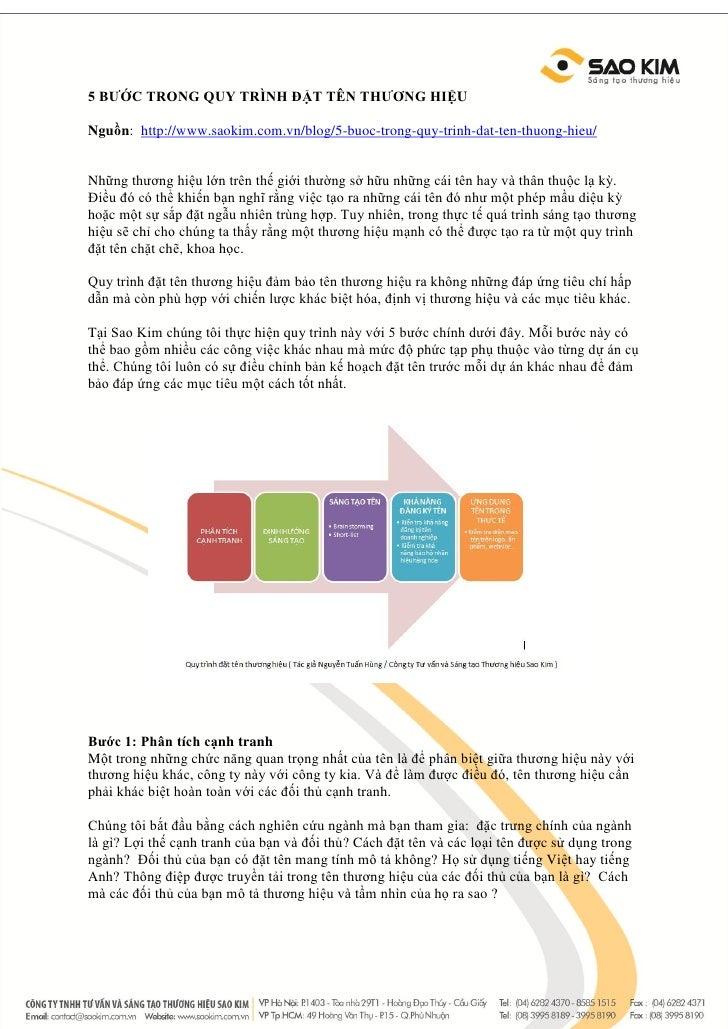 5 BƯỚC TRONG QUY TRÌNH ĐẶT TÊN THƯƠNG HIỆUNguồn: http://www.saokim.com.vn/blog/5-buoc-trong-quy-trinh-dat-ten-thuong-hieu/...